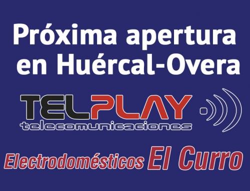 Nueva tienda TELPLAY en Huércal-Overa